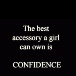 Girls Best Accessory? Confidence