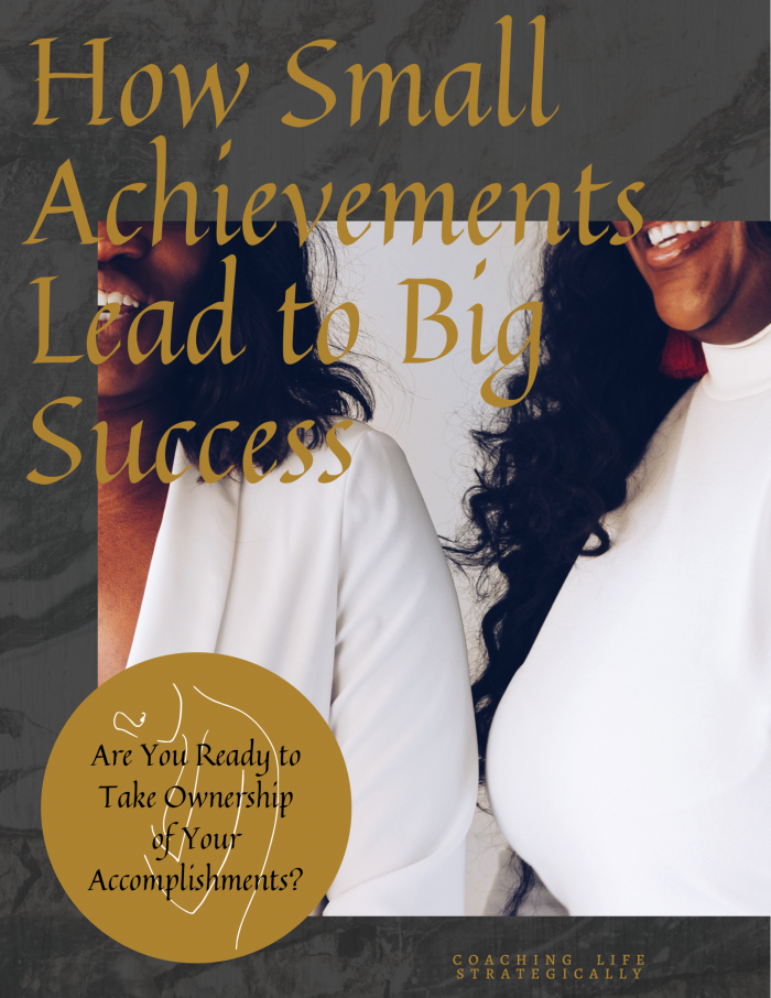 How Small Achievements Leads to Big Success