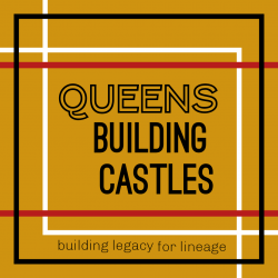 QUEENS BUILDING CASTLES PODCAST
