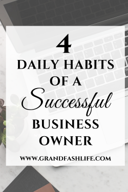 Daily Habits Of A Successful Business Owner
