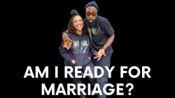 Am I Ready for Marriage? |Newlywed Advice | What to Know Before Marriage | Black Love | Black Ma ...