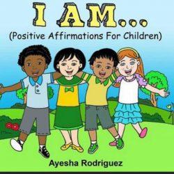 I Am…Positive Affirmations for Children