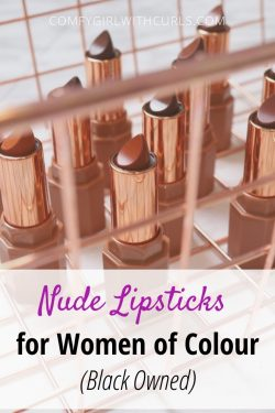 Nude lipsticks for women of colour (Black Owned)