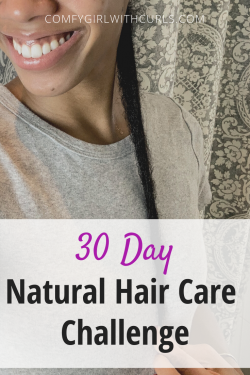 30 Day Natural Hair Care Challenge