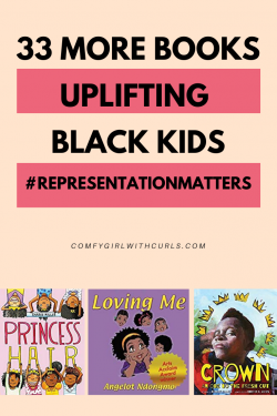 33 More books that uplift little black girls and boys