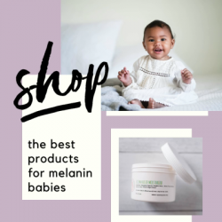 Baby Goods for melanin women and children.