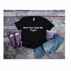 New Year, New Me On God T-Shirts & Hoodies