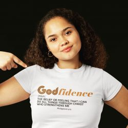 Godfidence Exclusive Tee, Lovin' The Skin I'm In 2021 Fundraiser, Black History Month