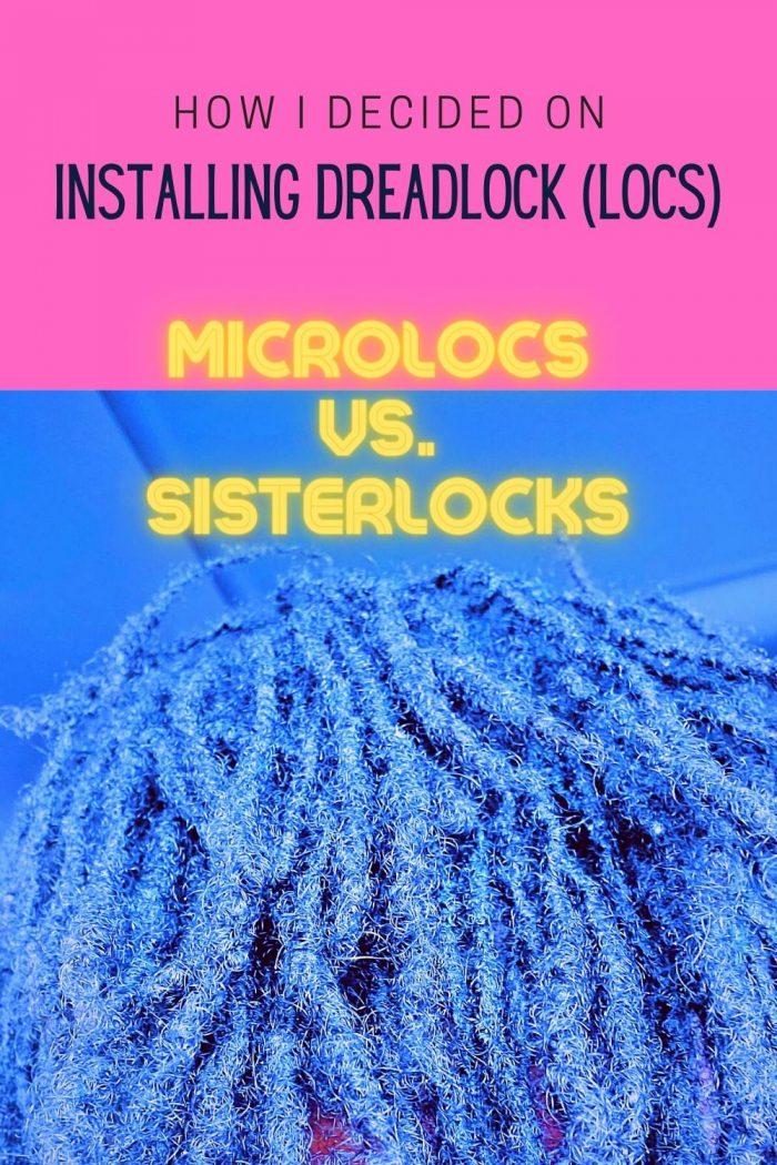Microlocs vs Sisterlocks