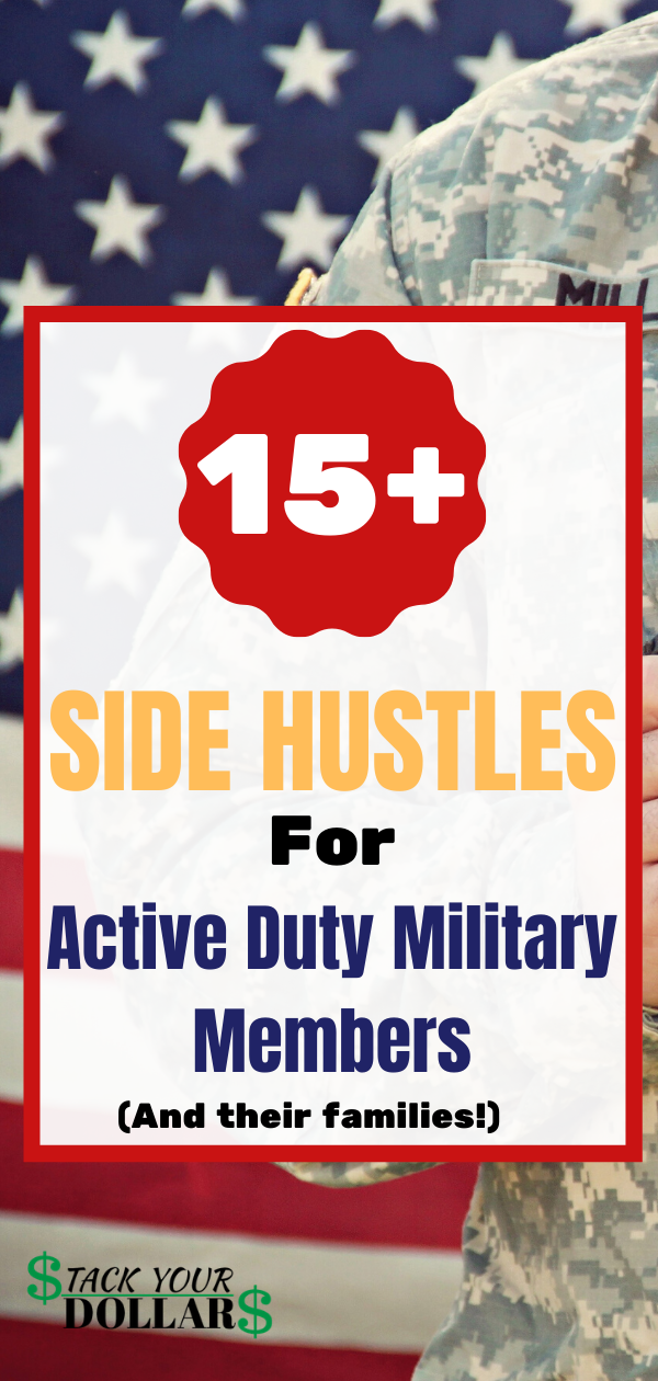 Legitimate Active Duty Side Hustles (For Military Members & Family)