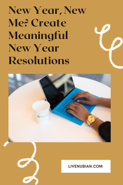 New Year, New Me? Create Meaningful New Year Resolutions