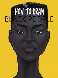 How to draw black people By: Malik Shabazz