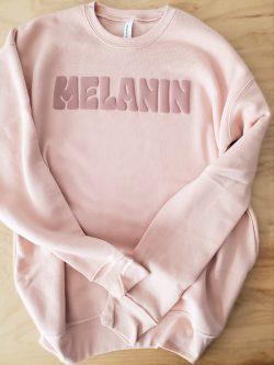 Bringing Melanin Poppin to the Next Level 😍🤎 Puff Print Exclusive Melanin Soft Sweatshirt