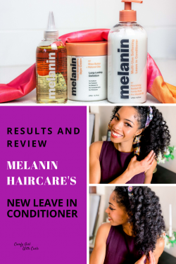 Results + Review of Melanin HairCare's Leave in Conditioner on Type 4a/4b Hair