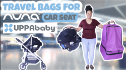 BEST stroller & car seat bag video | Traveling with baby | NUNA PIPA CAR SEAT | UPPABABY STR ...