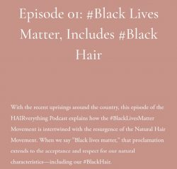Episode 1 of The HAIRverything Podcast.