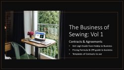 The Business of Sewing Vol 1: contracts and agreements