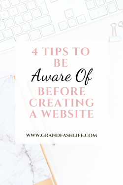 4 Tips To Know Before Creating Your Website