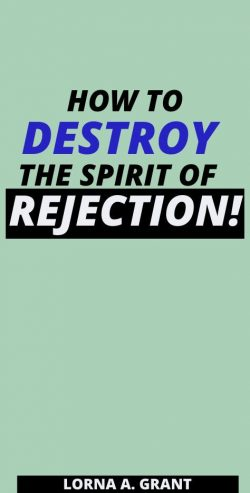 How To Heal From Rejection