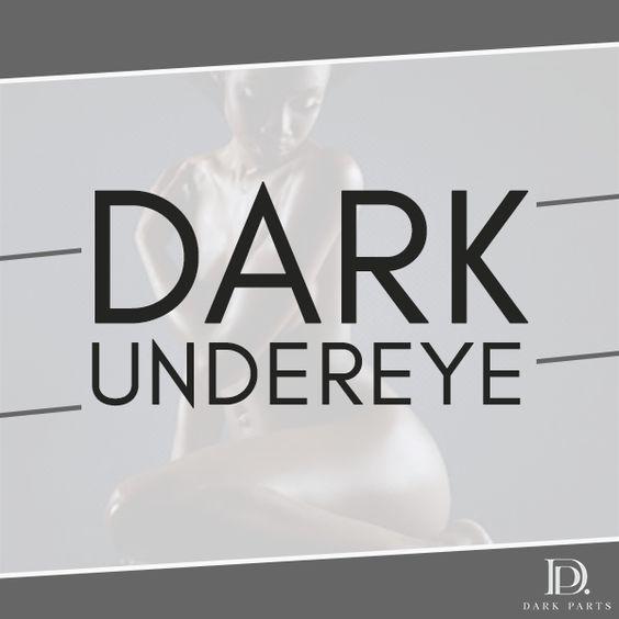 Dark Undereye