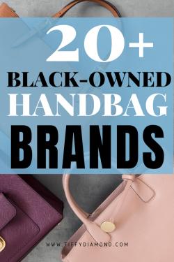 20+ Black-Owned Handbag Brands
