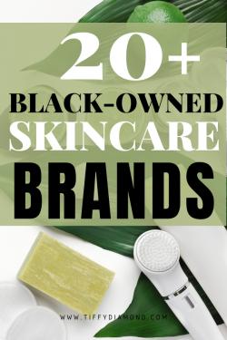 20 Black-Owned Skincare Brands