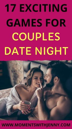 17 Exciting Games For Couples Date Night – Moments With Jenny | Bonding activities for couples