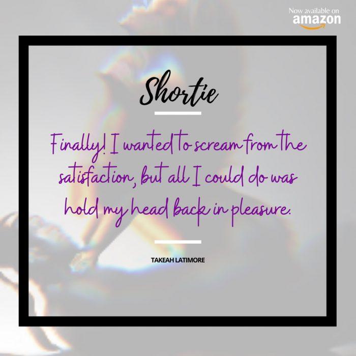 """""""Shortie"""" excerpt 🥵😏"""