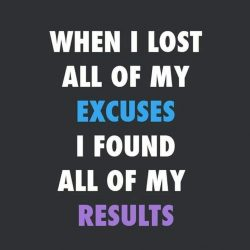 Excuses Lead to Failure