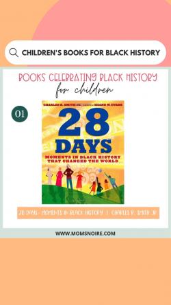28 BOOKS CELEBRATING BLACK HISTORY FOR CHILDREN