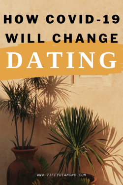 How the Pandemic will Change Dating