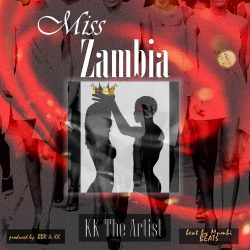 Miss Zambia by KK The Artist. Dropping on valentines day 2021