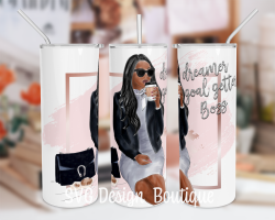 Dreamer Goal Getter Boss Skinny Tumbler Sublimation Design