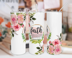 Faith Bible Verse Tumbler Sublimation Design