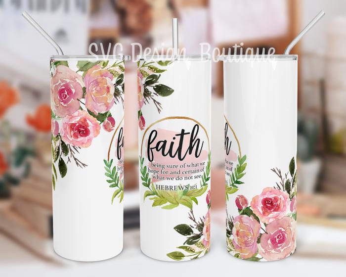 Faith Bible Verse Tumbler Sublimation Design