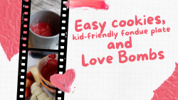 Easy cookies and hot chocolate bombs