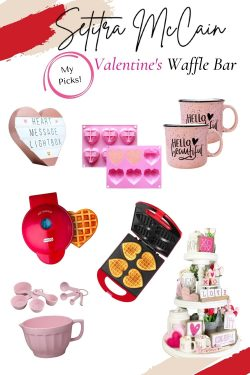 VALENTINE'S DAY WAFFLE BAR | Shopping Guide