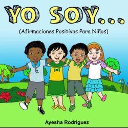 Yo Soy..: Afirmaciones Positivas Para Niños