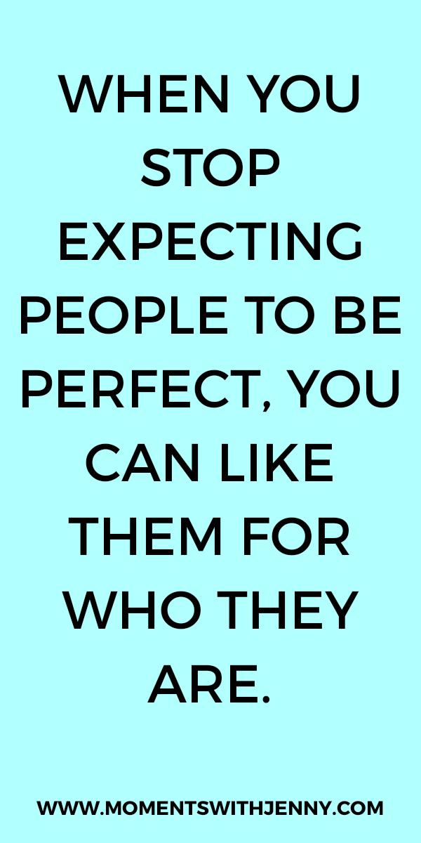 Nobody is perfect – life quotes