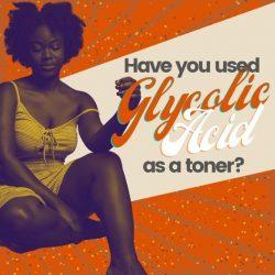 Is glycolic acid tone?