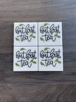 But First, Tea coaster set