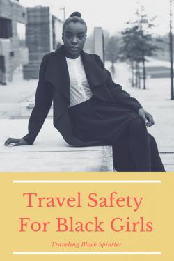 Travel Safety for Black Girls