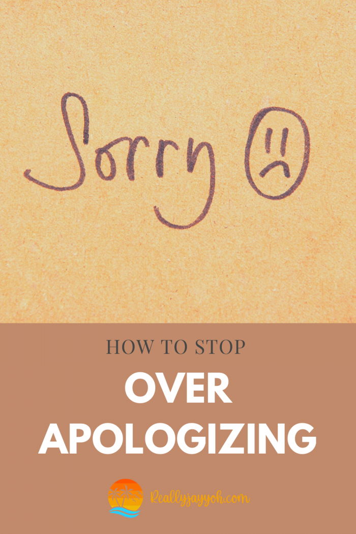"""How to stop yourself from saying """"sorry"""" all the time"""