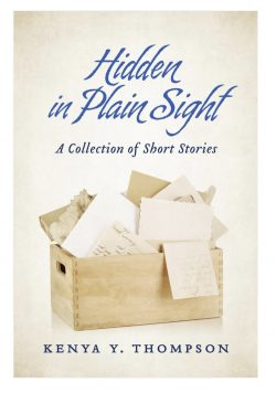 Hidden in Plain Sight by Kenya Thompson
