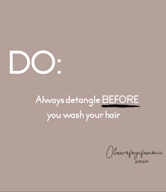 do you detangle before wash day?