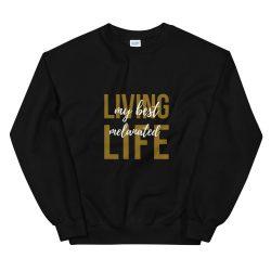 Best Life Sweatshirt