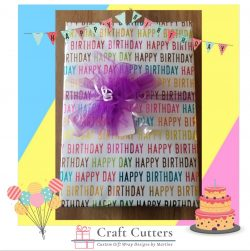 Have a Happy Birthday with gifts wrapped by Craft Cutters