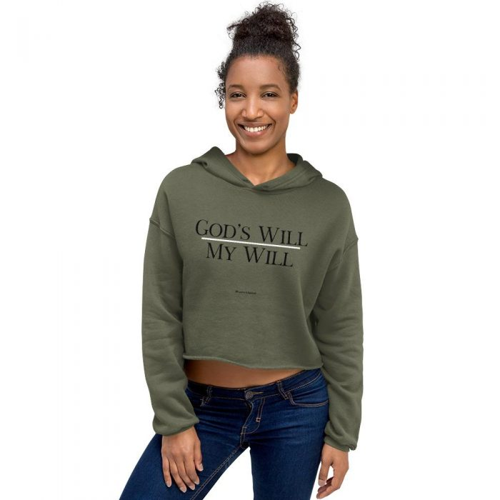 God's Will Over My Will Crop Hoodie