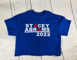 Stacey Abrams Shirt, Stacey Abrams 2022, Stacey Abrams for Governor,Black History, Strong Black  ...