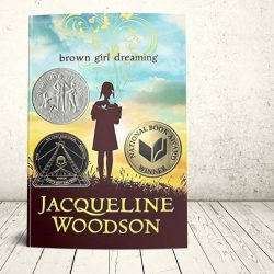 """Brown Girl Dreaming"" by Jacqueline Woodson"